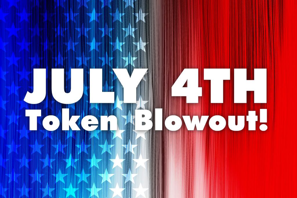 July 4th Token Blowout Jacksonville Blanding